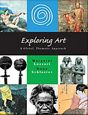 Exploring Art. A Global, Thematic Approach