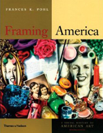 Framing America, A Social History of American Art